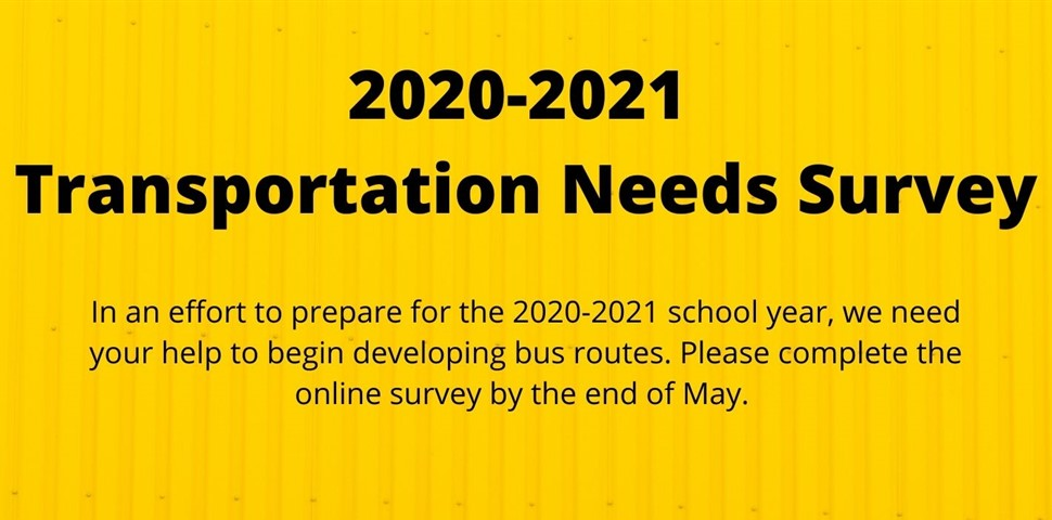 2020 2021 School Year transportation Needs Survey