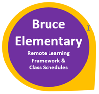 Bruce Elementary Remote Learning Framework and Class Schedules in Purple Circle with yellow outline