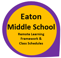 Eaton Middle School Remote Learning Framework and Class Schedules in Purple Circle with Yellow outline